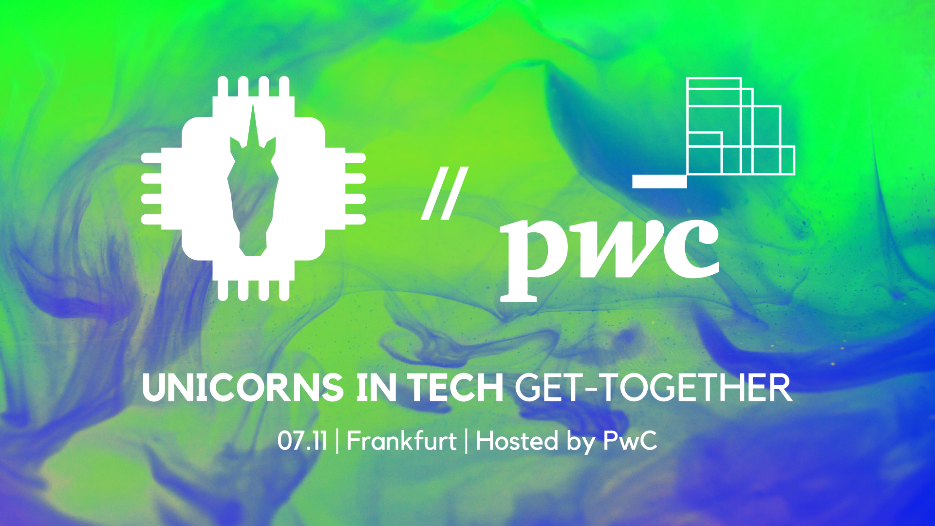 Get-Together @ PwC   Unicorns in Tech